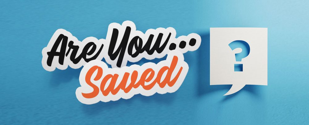 Are You Saved? Image